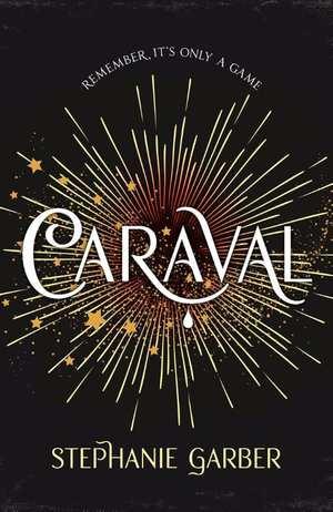 caraval-stephanie-garber-boek-cover-9781473629141